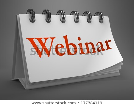 webinar   red word on desktop calendar stock photo © tashatuvango