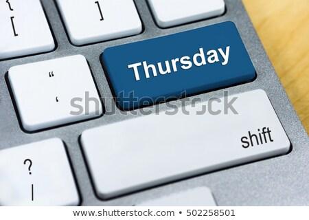 Thursday word written with computer buttons Stock photo © pxhidalgo