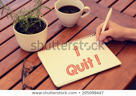Quit job message on desk with coffee Stock photo © fuzzbones0