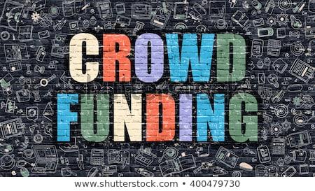 Crowd Funding in Multicolor. Doodle Design. Stock photo © tashatuvango