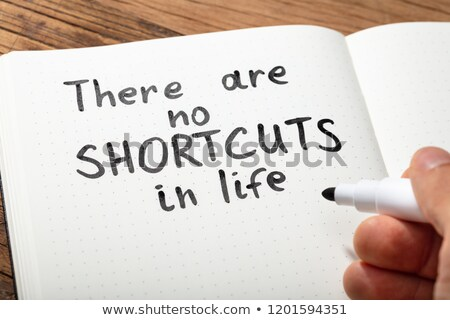 No Shortcut Text Written By Person Stock photo © AndreyPopov