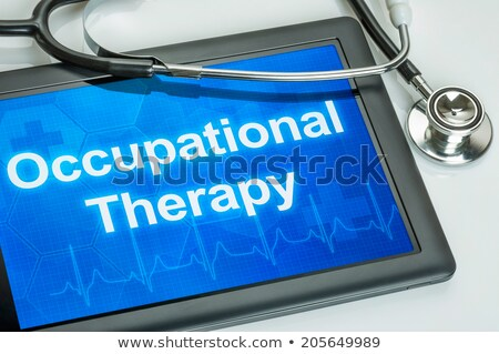Tablet with the text Occupational Therapy on the display Stock photo © Zerbor