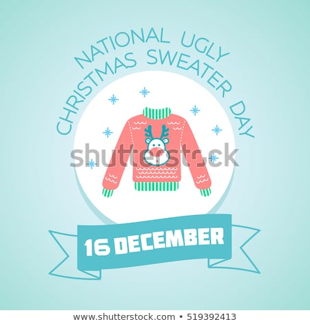 16 December National Ugly Christmas Sweater Day Stock photo © Olena