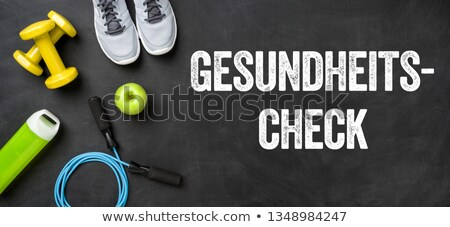 German Translation of Health Check - Gesundheitscheck Stock photo © Zerbor