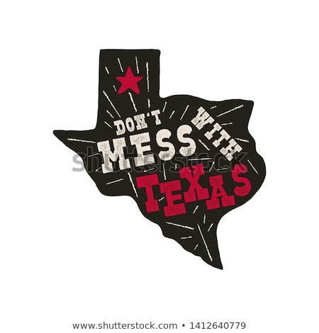 Texas state badge - Don't mess with Texas quote inside. Vintage hand drawn typography illustration.  Stock photo © JeksonGraphics