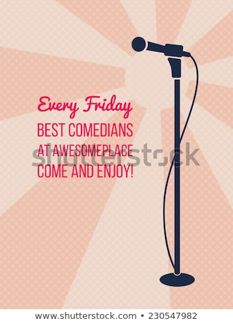 Poster Of Best Stand Up Night Show In Club Vector Stock photo © pikepicture