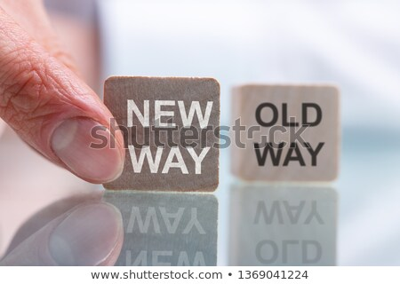 Old Way Or New Way Block On Reflective Desk Stock photo © AndreyPopov