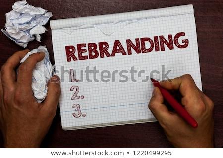 Rebranding. Business Concept. Stock photo © tashatuvango