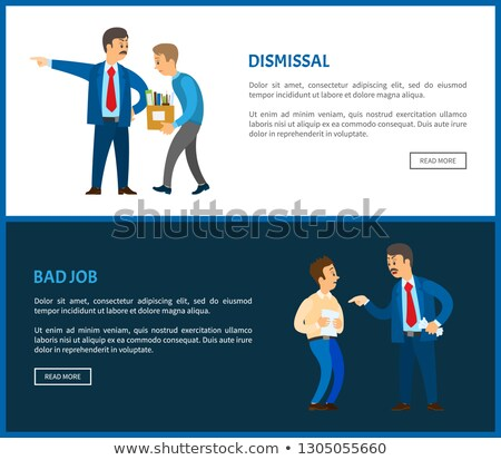 Dismissal of Worker Vector Poster. Boss in Suit Stock photo © robuart