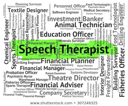 Therapist Job Indicates Word Work And Hire Stock photo © stuartmiles