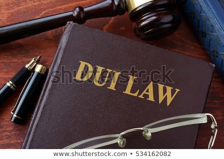 Törvény könyv kalapács ittas vezetés autó ital Stock fotó © Zerbor