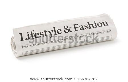 újság · főcím · életstílus · divat · iroda · hírek - stock fotó © Zerbor