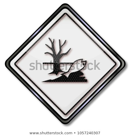 Danger sign attention toxic to water, plants and animals Stock photo © Ustofre9