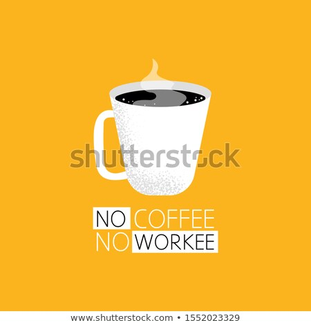 Coffee Poster with Cup and Hot Steam, Silhouette Stock photo © robuart