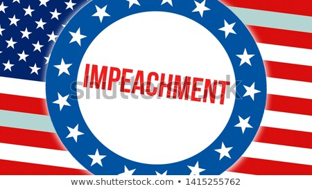 Stock fotó: Impeachment And Impeach Concept