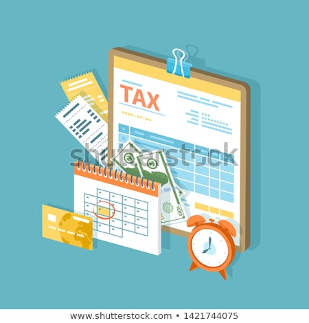 Time to Pay the Taxes  Stock photo © tab62
