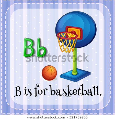 Flashcard letter B is for basketball Stock photo © bluering