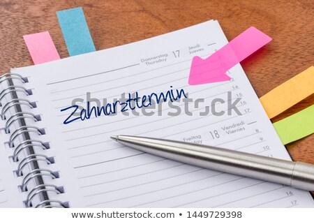 tandarts · afspraak · herinnering · kalender · papier · boek - stockfoto © zerbor
