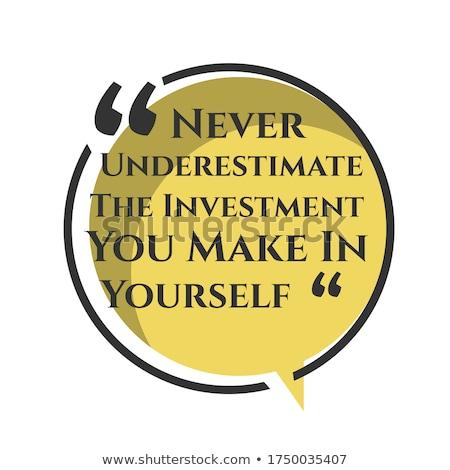 Kendiniz motivasyon mesaj adam kâğıt Stok fotoğraf © stevanovicigor