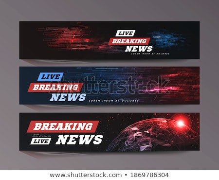 Stock photo: Live Breaking News Can be used as design for television news or Internet media. Vector