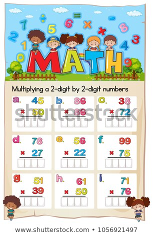 math worksheet for multiply two digit by two digit numbers stock photo © colematt