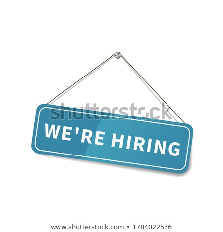 Bright glossy We are hiring sign hanging on the rope for shop door on white Stock photo © evgeny89