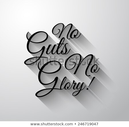 Inspirational and Motivational Typo 'No Guts No Glory'  stock photo © DavidArts