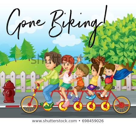 Family ride bike on road with phrase gone biking Stock photo © colematt