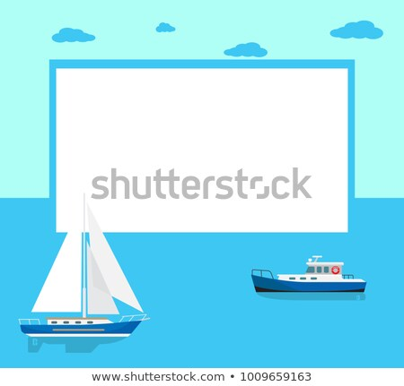 marine boats poster with text and seascape behind stock photo © robuart
