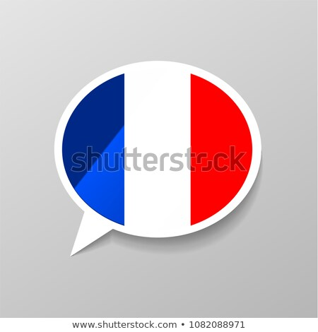 Bright glossy sticker in speech bubble shape with france flag, french language concept Stock photo © evgeny89