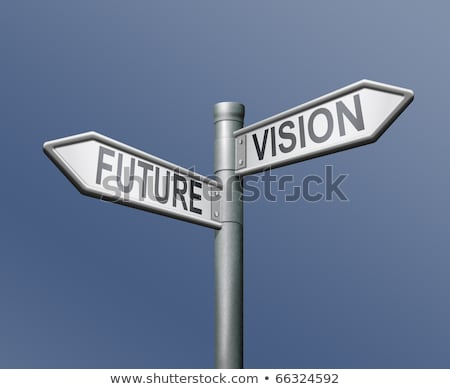 Stock photo: Vision future signpost