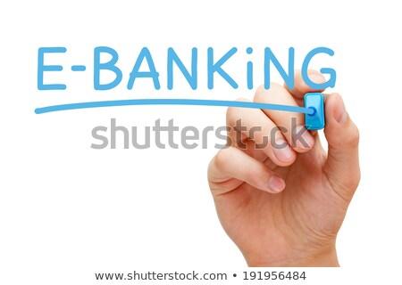 e banking blue marker stock photo © ivelin