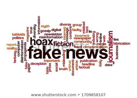 word cloud on a white background   fake news stock photo © zerbor