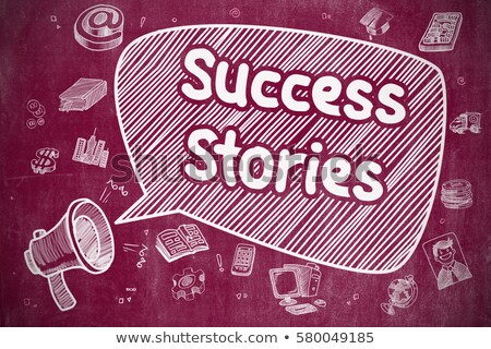 Success Stories Concept. Doodle Icons on Chalkboard. Stock photo © tashatuvango