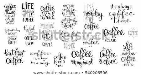 I love coffee phrase in beans Stock photo © dash