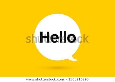 Merhaba afiş konuşma balonu poster etiket geometrik Stok fotoğraf © FoxysGraphic