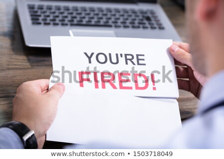 Man Reading You Are Fired Mail Stock photo © AndreyPopov