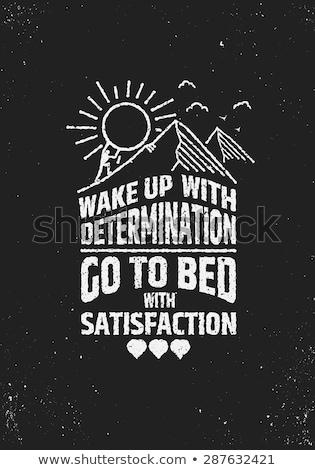 Wake up and smile motivational message Stock photo © stevanovicigor