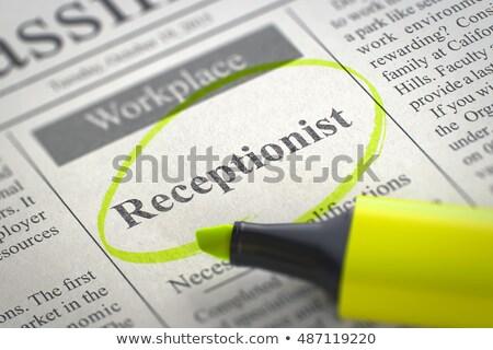 Receptionist Wanted. 3D. Stock photo © tashatuvango
