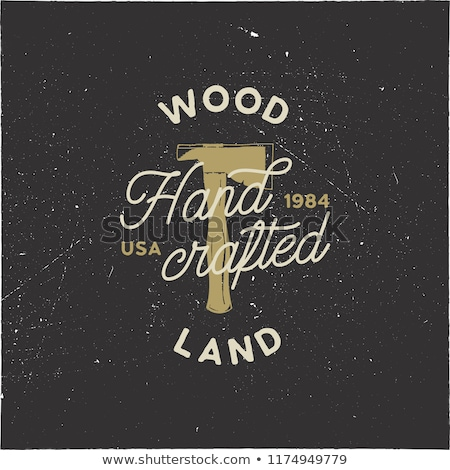 Vintage hand drawn woodworks logo and emblem. Wood land, hand crafted label. Typography lumberjack i Stock photo © JeksonGraphics