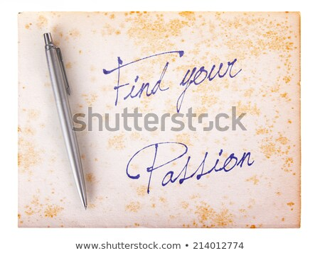 find your passion torn paper stock photo © ivelin