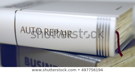 Auto Repair. Book Title on the Spine. 3D. Stock photo © tashatuvango