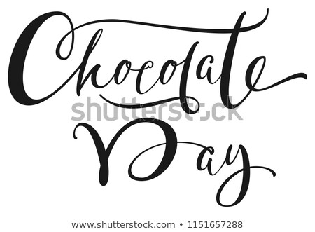 chocolate day hand written ornate calligraphy text stock photo © orensila