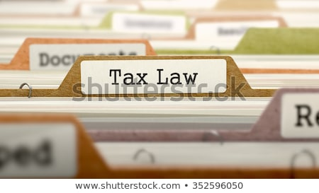folder with the label tax law stock photo © zerbor