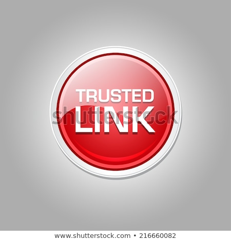 trusted link glossy shiny circular vector button stock photo © rizwanali3d