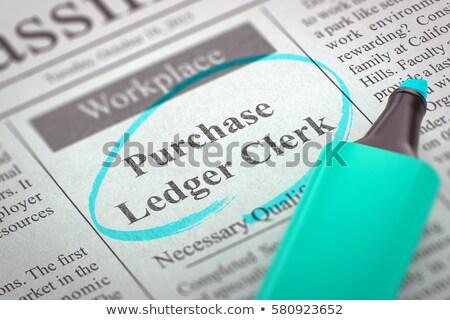 Job Opening Purchase Ledger Clerk. 3D. Stock photo © tashatuvango