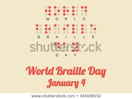 4 january  World Braille Day Stock photo © Olena