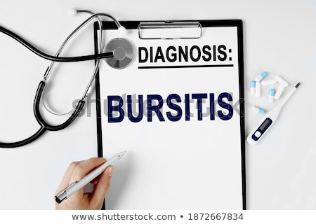 Diagnosis - Bursitis. Medical Concept. Stock photo © tashatuvango