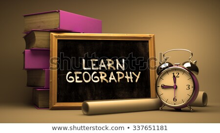 Learn Geography - Chalkboard with Inspirational Quote. Stock photo © tashatuvango