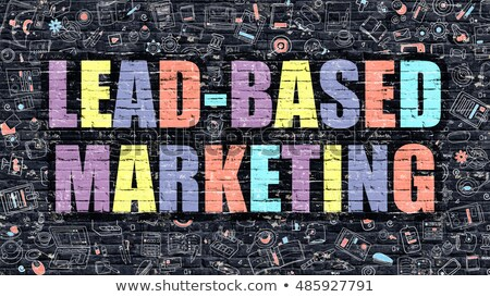 Lead-Based Marketing on Dark Brick Wall. Stock photo © tashatuvango